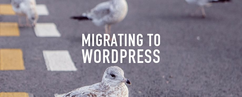Migrating to WordPress