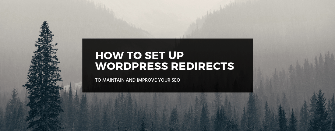 How To Set Up WordPress Redirect to Maintain SEO