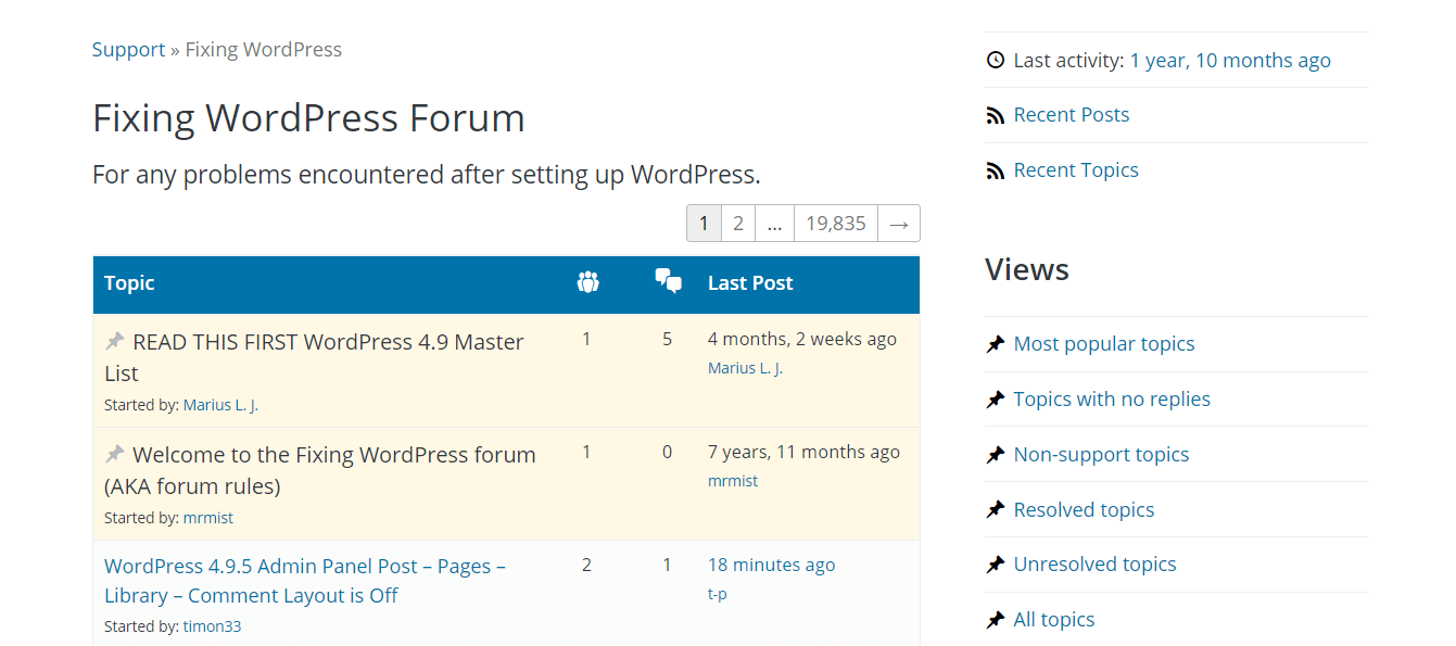 The WordPress troubleshooting forums.