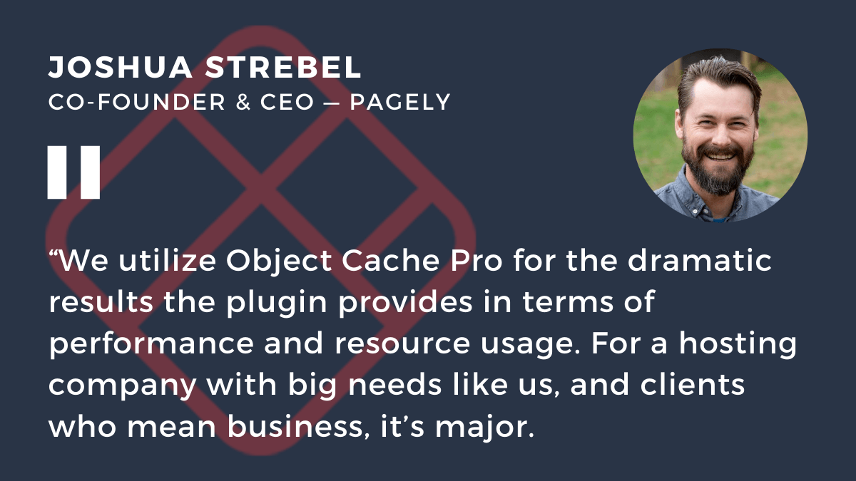 Joshua Strebel on Object Cache Pro